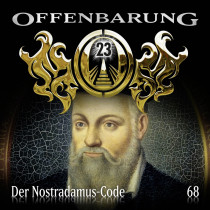Offenbarung 23 - Folge 68: Der Nostradamus-Code