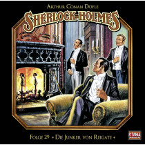 Sherlock Holmes - Folge 29: Die Junker von Reigate