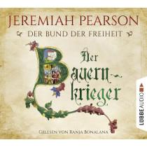 Jeremiah Pearson - Der Bauernkrieger: Der Bund der Freiheit
