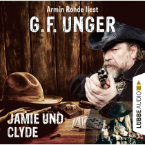 G. F. Unger - Jamie und Clyde