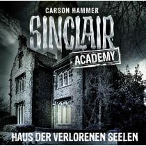 Sinclair Academy - Folge 07: Haus der verlorenen Seelen