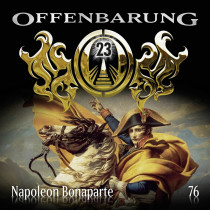 Offenbarung 23 - Folge 76: Napoleon Bonaparte