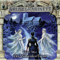 Gruselkabinett - Folge 143: Der Wolverden-Turm