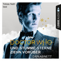 Dan Abnett - Doctor Who - Und stumme Sterne ziehn vorüber