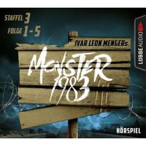 Monster 1983: Staffel III, Folge 1-5