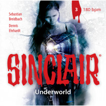 SINCLAIR - Underworld: Folge 03 180bpm