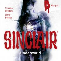 SINCLAIR - Underworld: Folge 05: Magoi