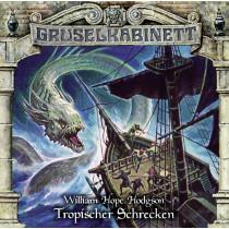Gruselkabinett - Folge 154: Tropischer Schrecken