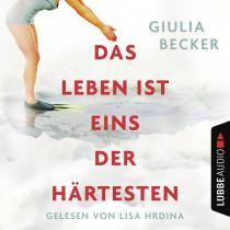 Giulia Becker - Das Leben ist eins der Härtesten
