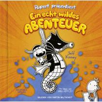 Jeff Kinney - Rupert präsentiert: Ein echt wildes Abenteuer