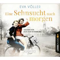 Eva Völler - Eine Sehnsucht nach morgen