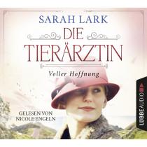 Sarah Lark - Die Tierärztin - Voller Hoffnung