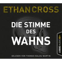 Ethan Cross - Die Stimme des Wahns
