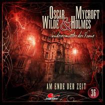 Oscar Wilde & Mycroft Holmes - Folge 36: Am Ende der Zeit