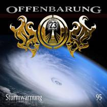 Offenbarung 23 - Folge 95: Sturmwarnung