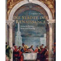 Die Städte der Renaissance
