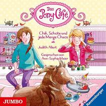 Judith Allert - Das Pony-Cafe: Chili, Schote und jede Menge Chaos