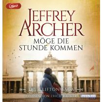 Jeffrey Archer - Möge die Stunde kommen: Die Clifton-Saga 6