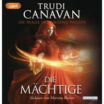 Trudi Canavan - Die Magie der tausend Welten - Die Mächtige (Band 3)