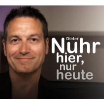 Dieter Nuhr - Nuhr hier, nuhr heute 2017