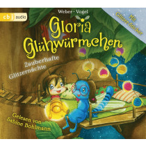 Kirsten Vogel, Susanne Weber - Gloria Glühwürmchen: Zauberhafte Glitzernächte. Band 3
