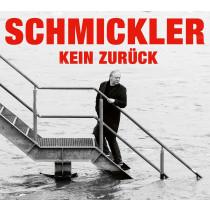 Wilfried Schmickler - Kein Weg zurück