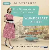 Brigitte Riebe - Die Schwestern vom Ku'damm. Wunderbare Zeiten