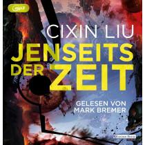 Cixin Liu - Jenseits der Zeit. Die Trisolaris-Trilogie (3)