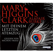 Mary Higgins Clark, Alafair Burke - Mit deinem letzten Atemzug: Laurie-Moran-Serie (5)