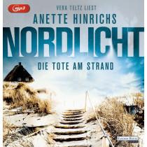 Anette Hinrichs - Nordlicht: Die Tote am Strand