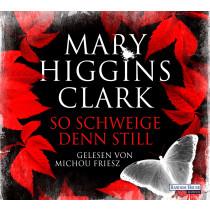 Mary Higgins Clark - So schweige denn still