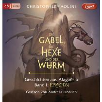 Christopher Paolini - Die Gabel, die Hexe und der Wurm. Geschichten aus Alagaësia. Band 1: Eragon