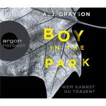 A.J. Grayson - Boy in the Park – Wem kannst du trauen? (Hörbestseller)