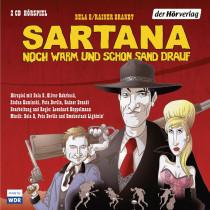 Sartana – noch warm und schon Sand drauf