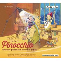 Thilo Reffert - Pinocchio Nach den Geschichten von Carlo Collodi