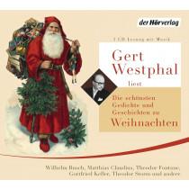 Gert Westphal liest Die schönsten Gedichte und Geschichten zu Weihnachten