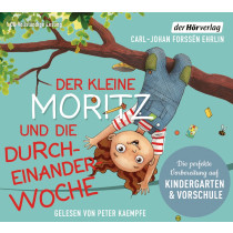 Carl-Johan Forssén Ehrlin - Der kleine Moritz und die Durcheinander-Woche