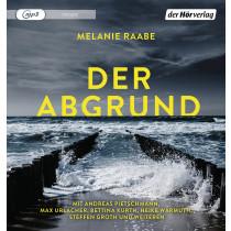 Melanie Raabe - Der Abgrund (Hörspiel)