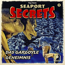 Seaport Secrets 1 – Das Gargoyle Geheimnis