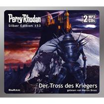 Perry Rhodan Silber Edition 153 Der Tross des Kriegers (2 mp3-CDs)