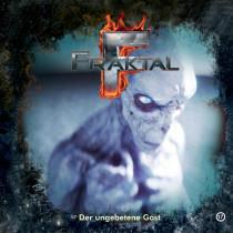 Fraktal - Folge 17: Der ungebetene Gast