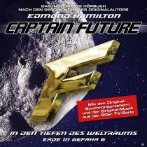 Captain Future - Erde in Gefahr 6 - In den Tiefen des Weltraums