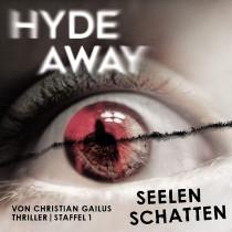 Hyde Away - Staffel 1: Seelenschatten (Folgen 1-10)