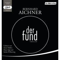 Bernhard Aichner - Der Fund: Thriller