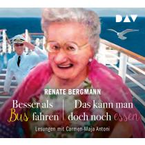 Renate Bergmann - Besser als Bus fahren / Das kann man doch noch essen