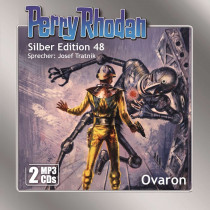 Perry Rhodan Silber Edition 48: Ovaron (2 mp3-CDs)