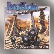 Perry Rhodan Silber Edition 62 Götzendämmerung