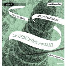 Christelle Dabos - Das Gedächtnis von Babel: Die Spiegelreisende-Saga (3)