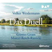 Volker Weidermann - Das Duell: Die Geschichte von Günter Grass und Marcel Reich-Ranicki