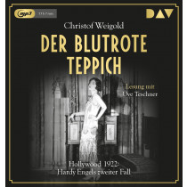 Christof Weigold - Der blutrote Teppich. Hollywood 1922: Hardy Engels zweiter Fall